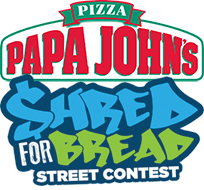 Papa John's Shred for Bread street contest